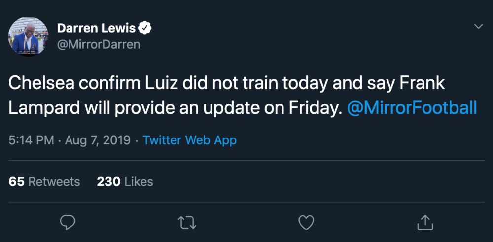 Darren Lewis on Twitter Chelsea confirm Luiz did not train today and say Frank Lampard will provide a[...].png